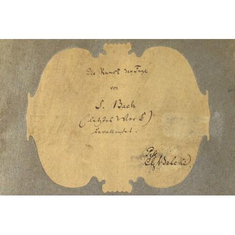 """Eine Abschrift von Bachs """"Kunst der Fuge"""" von einem Enkel-Schüler"""
