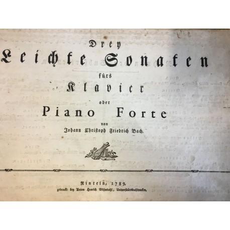 J.Ch.F. Bach: Drey leichte Sonaten fürs Klavier